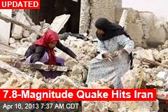 7.8-Magnitude Quake Rocks Iran