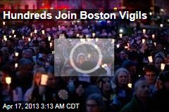 Hundreds Join Boston Vigils