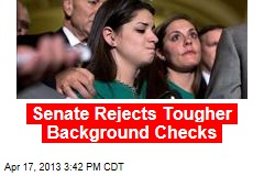 Senate Kills Plan to Expand Background Checks