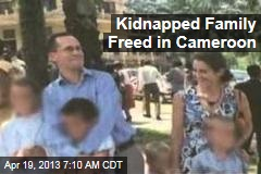 Kidnapped French Family Freed in Cameroon