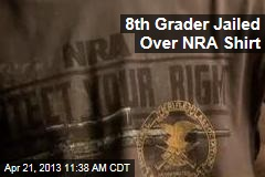 8th Grader Jailed Over NRA Shirt