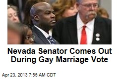 Nevada Senator Comes Out During Gay Marriage Vote