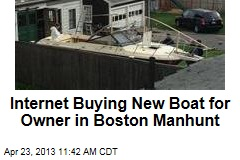 Internet Buying New Boat for Owner in Boston Manhunt