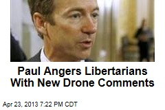 Paul Angers Libertarians With New Drone Comments