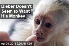 Bieber Doesn't Seem to Want His Monkey