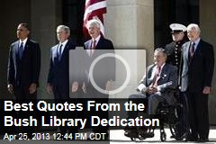 Best Quotes From the Bush Library Dedication
