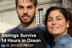 Siblings Survive 14 Hours in Ocean