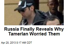 Wiretapped Tamerlan Talked Jihad: Russian Officials