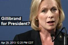 Gillibrand for President?
