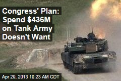 Congress' Plan: Spend $436M on Tank Army Doesn't Want