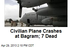Civilian Plane Crashes at Bagram; 7 Dead