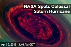 NASA Spots Colossal Saturn Hurricane