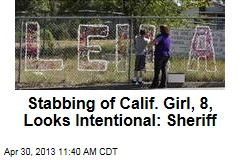 Stabbing of Calif. Girl, 8, Looks Intentional: Sheriff