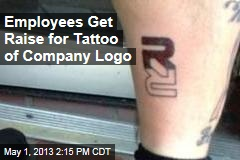 Employees Get Raise for Tattoo of Company Logo