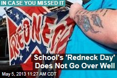 School&amp;#39;s &amp;#39;Redneck Day&amp;#39; Does Not Go Over Well