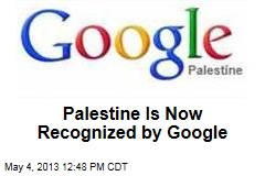 Palestine Is Now Recognized by Google