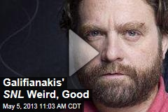 Galifianakis' SNL Weird, Good