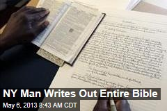 NY Man Writes Out Entire Bible