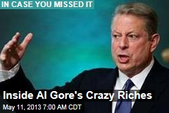 Inside Al Gore&amp;#39;s Crazy Riches