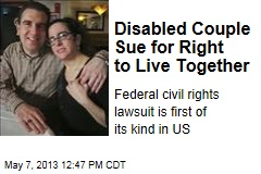 Disabled Couple Sue for Right to Live Together