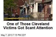 One of Those Cleveland Victims Got Scant Attention