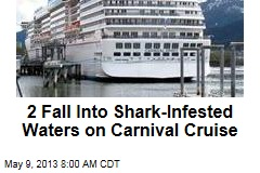 2 Fall Into Shark-Infested Waters on Carnival Cruise