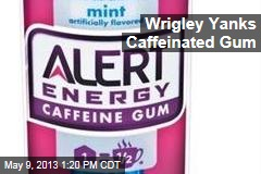 Wrigley Yanks Caffeinated Gum
