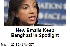 New Emails Keep Benghazi in Spotlight