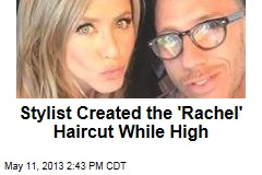 Stylist Created The &amp;#39;Rachel&amp;#39; Haircut While High