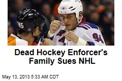 Dead Hockey Enforcer&amp;#39;s Family Sues NHL