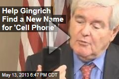 "Newt Gingrich is ""Puzzled"" by Cell Phones"