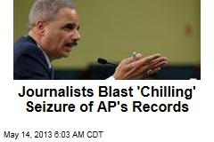 Journalists Blast 'Chilling' AP Records Seizure