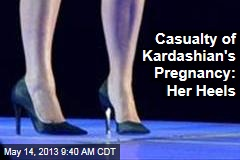 Casualty of Kardashian's Pregnancy: Her Heels