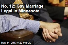 No. 12: Gay Marriage Legal in Minnesota