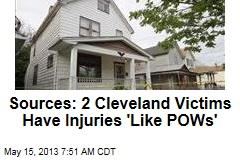Sources: 2 Cleveland Victims Have Injuries &amp;#39;Like POWs&amp;#39;