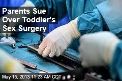 Parents Sue Over Toddler's Sex Surgery