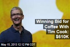 Winning Bid for Coffee With Tim Cook: $610K