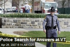 Police Search for Answers at VT