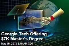 Georgia Tech Offering $7K Master&amp;#39;s Degree