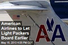 American Airlines to Let Light Packers Board Earlier