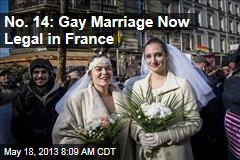 No. 14: Gay Marriage Now Legal in France