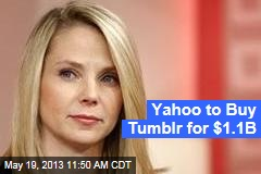 Yahoo to Buy Tumblr for $1.1B