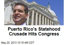 Puerto Rico's Statehood Crusade Hits Congress