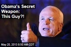 Obama&amp;#39;s Secret Weapon: This Guy?!