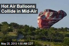 Hot Air Balloons Collide in Mid-Air