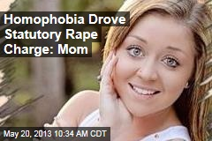 Homophobia Drove Statutory Rape Charge: Mom