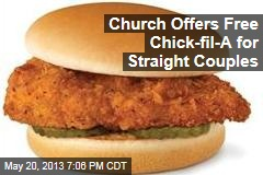 Church Offers Free Chick-Fil-A For Straight Couples