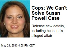 Cops: We Can&amp;#39;t Solve Susan Powell Case
