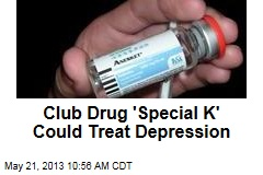 Club Drug &amp;#39;Special K&amp;#39; Could Treat Depression