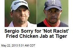 Garcia Sorry for Woods &amp;#39;Fried Chicken&amp;#39; Crack